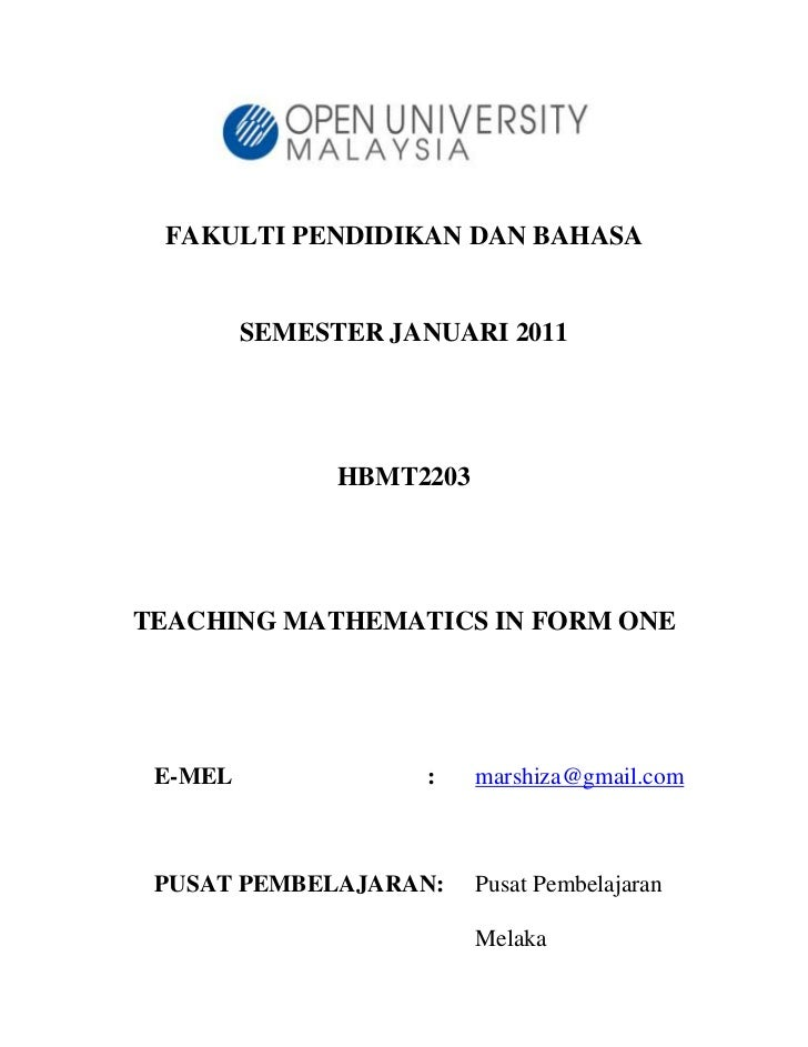 FAKULTI PENDIDIKAN DAN BAHASA         SEMESTER JANUARI 2011               HBMT2203TEACHING MATHEMATICS IN FORM ONE E-MEL  ...