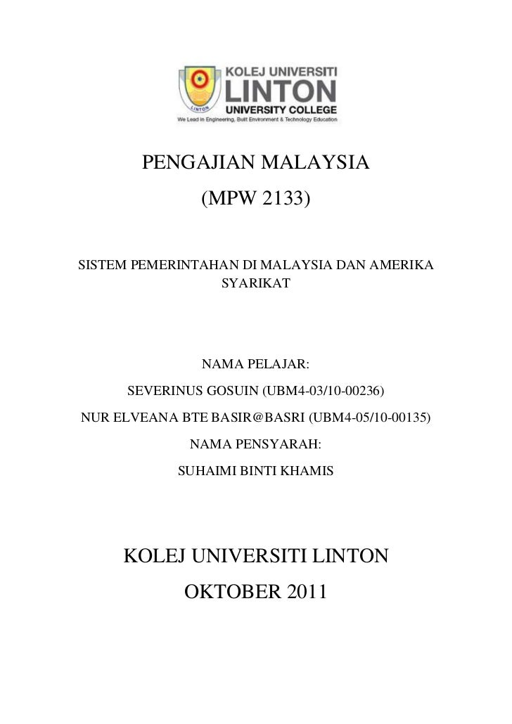 PENGAJIAN MALAYSIA                (MPW 2133)SISTEM PEMERINTAHAN DI MALAYSIA DAN AMERIKA                 SYARIKAT          ...