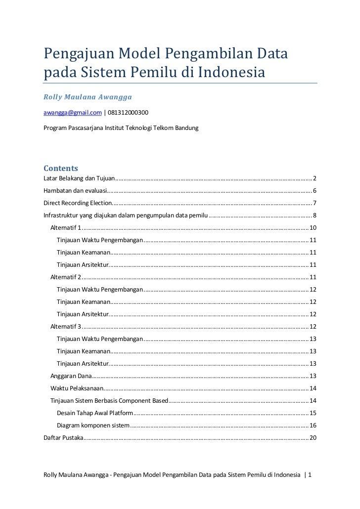 Pengajuan Model Pengambilan Datapada Sistem Pemilu di IndonesiaRolly Maulana Awanggaawangga@gmail.com | 081312000300Progra...