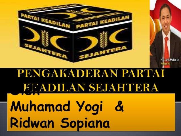 Oleh Muhamad Yogi & Ridwan Sopiana