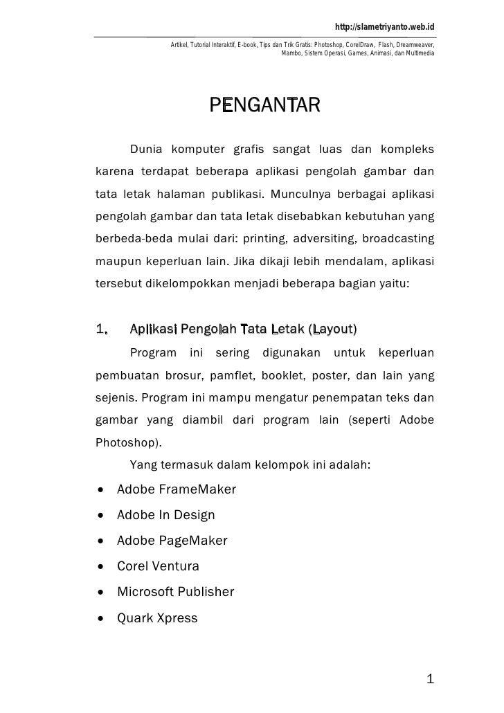 http://slametriyanto.web.id              Artikel, Tutorial Interaktif, E-book, Tips dan Trik Gratis: Photoshop, CorelDraw,...