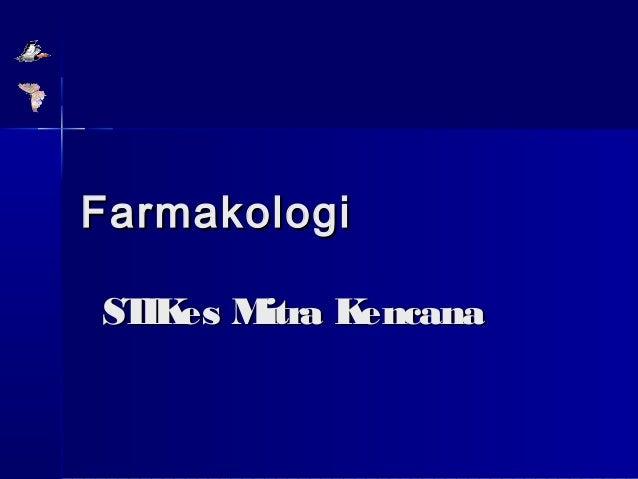 Farmakologi ST es M IK itra K encana