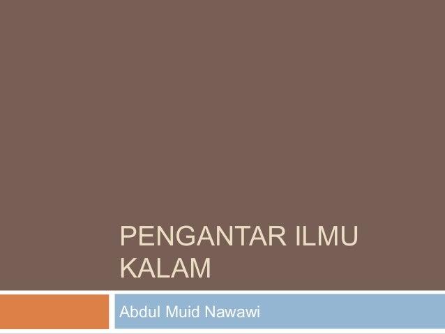 PENGANTAR ILMU KALAM Abdul Muid Nawawi