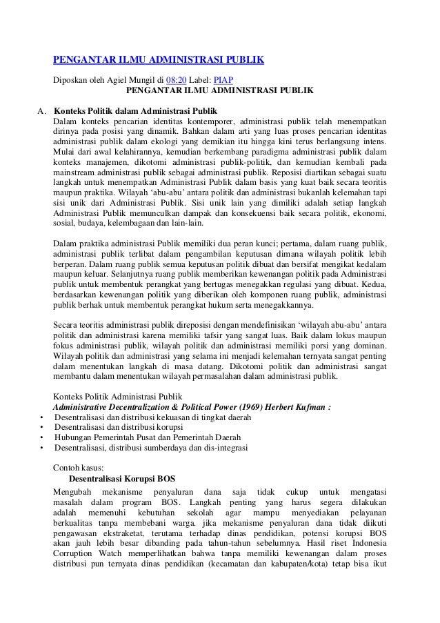 PENGANTAR ILMU ADMINISTRASI PUBLIK    Diposkan oleh Agiel Mungil di 08:20 Label: PIAP                       PENGANTAR ILMU...