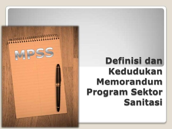 Definisi dan Kedudukan Memorandum Program Sektor Sanitasi