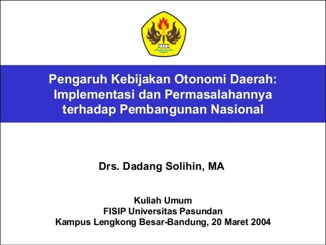 Pengaruh Kebijakan Otonomi Daerah: Implementasi dan Permasalahannya terhadap Pembangunan Nasional