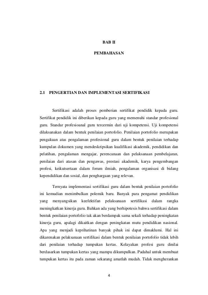 BAB II                               PEMBAHASAN2.1    PENGERTIAN DAN IMPLEMENTASI SERTIFIKASI        Sertifikasi adalah pr...