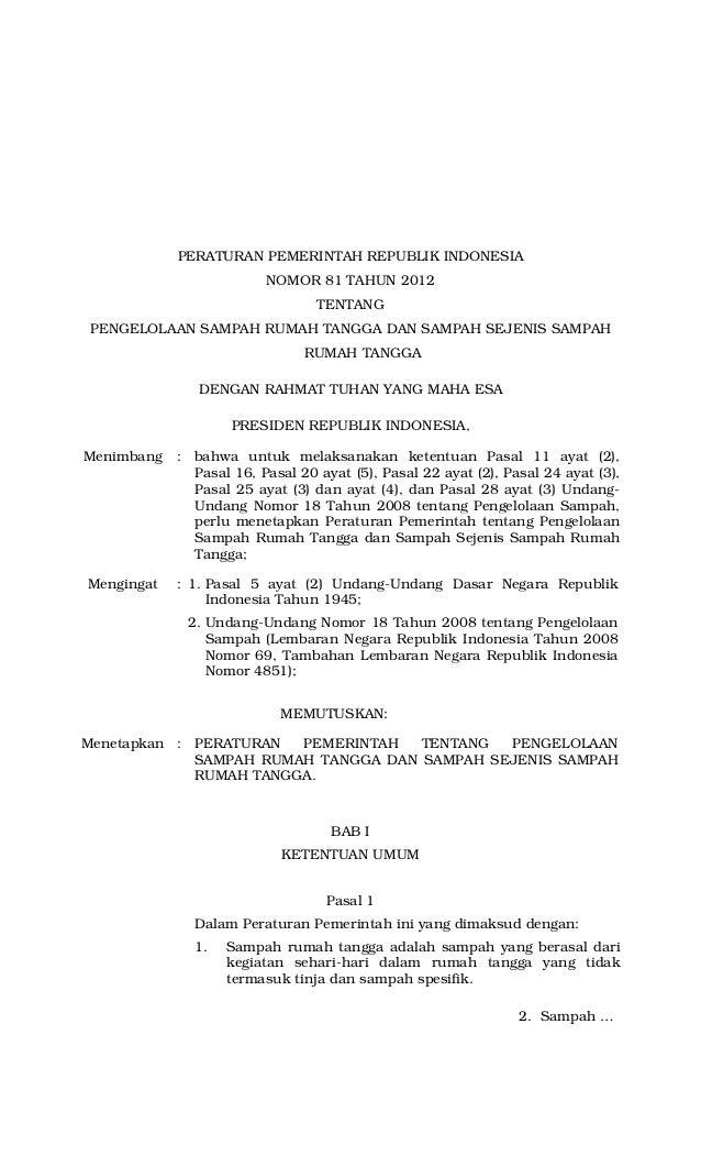Peraturan Pemerintah Nomor 81 Tahun 2012 tentang Pengelolaan Sampah Rumah Tangga dan Sampah Sejenis Sampah Rumah Tangga