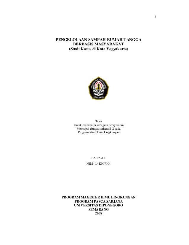i PENGELOLAAN SAMPAH RUMAH TANGGA BERBASIS MASYARAKAT (Studi Kasus di Kota Yogyakarta) Tesis Untuk memenuhi sebagian persy...