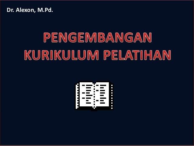 Dr. Alexon, M.Pd.
