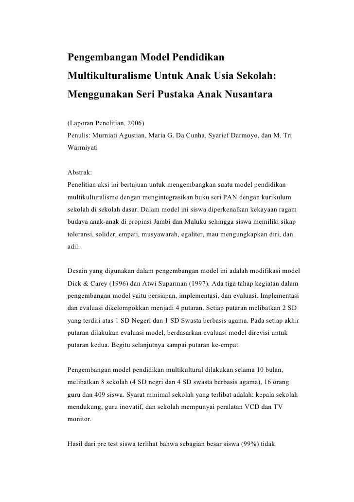 Pengembangan Model PendidikanMultikulturalisme Untuk Anak Usia Sekolah:Menggunakan Seri Pustaka Anak Nusantara(Laporan Pen...