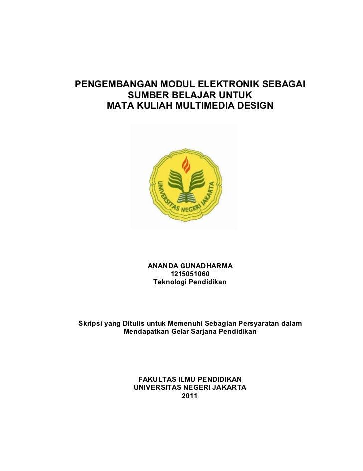 PENGEMBANGAN MODUL ELEKTRONIK SEBAGAI        SUMBER BELAJAR UNTUK     MATA KULIAH MULTIMEDIA DESIGN                   ANAN...