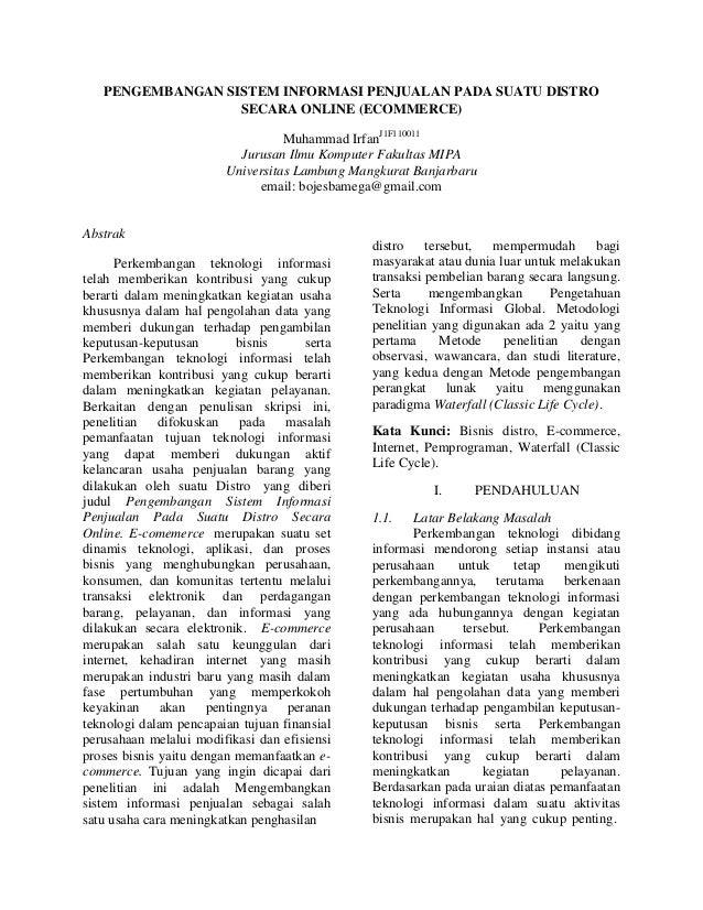 PENGEMBANGAN SISTEM INFORMASI PENJUALAN PADA SUATU DISTRO SECARA ONLINE (ECOMMERCE) Muhammad IrfanJ1F110011 Jurusan Ilmu K...