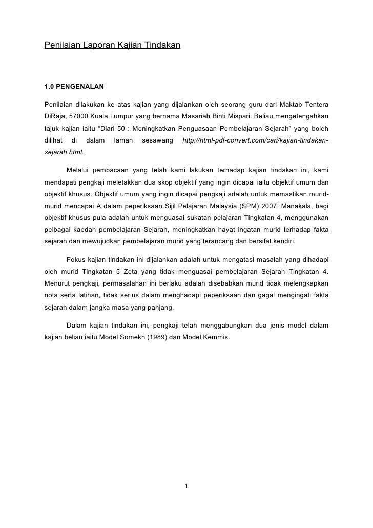 Penilaian Laporan Kajian Tindakan    1.0 PENGENALAN  Penilaian dilakukan ke atas kajian yang dijalankan oleh seorang guru ...