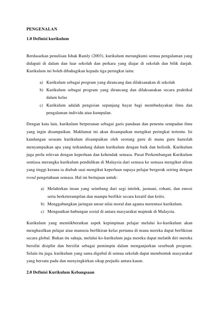 PENGENALAN1.0 Definisi kurikulumBerdasarkan penulisan Ishak Ramly (2003), kurikulum merangkumi semua pengalaman yangdidapa...