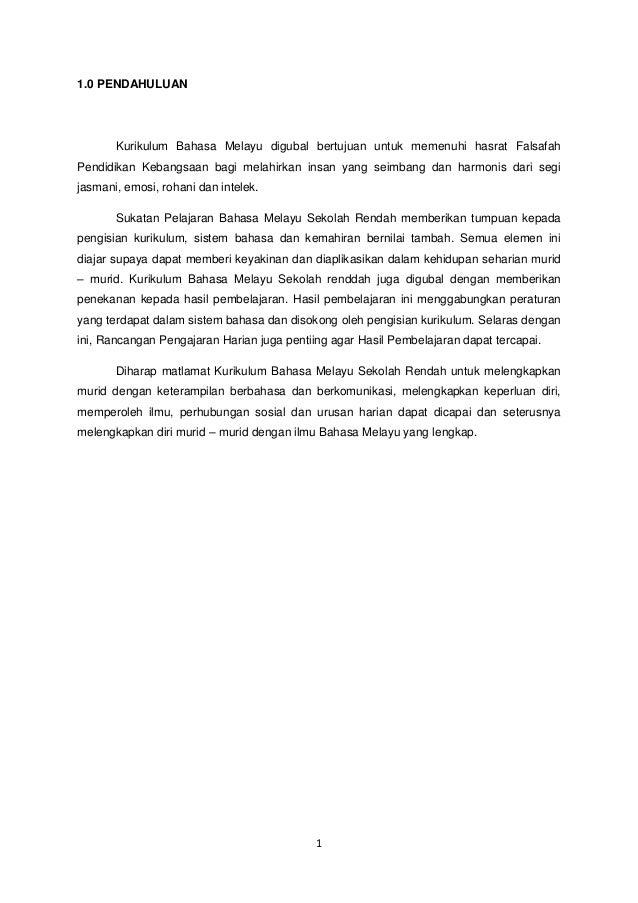 1 1.0 PENDAHULUAN Kurikulum Bahasa Melayu digubal bertujuan untuk memenuhi hasrat Falsafah Pendidikan Kebangsaan bagi mela...