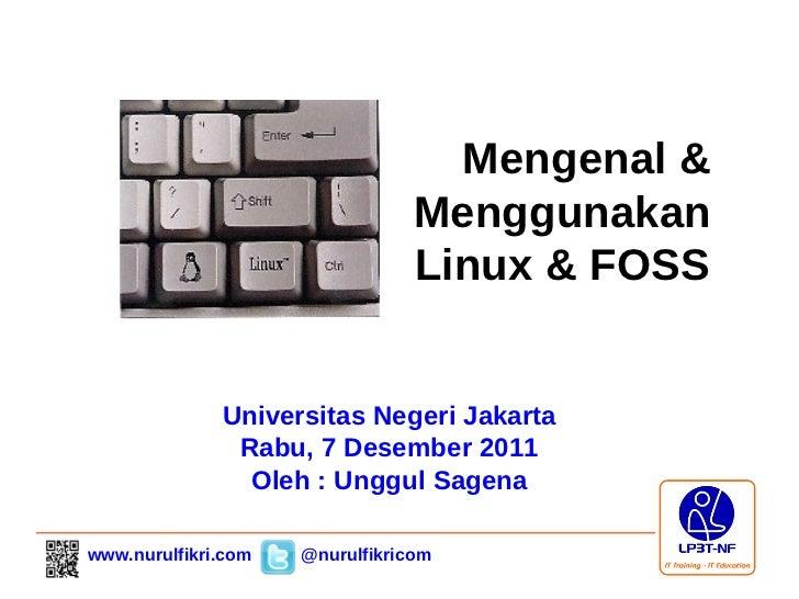 Mengenal &                                 Menggunakan                                 Linux & FOSS              Universit...
