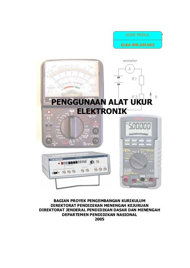 Pengenalan alat ukur elektronika 1