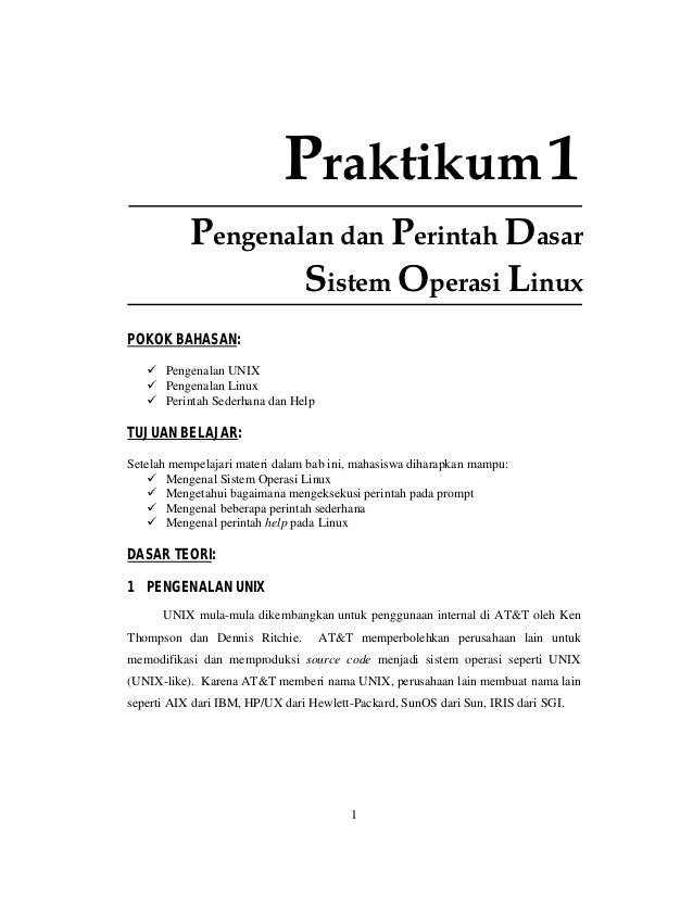 Praktikum 1           Pengenalan dan Perintah Dasar                   Sistem Operasi LinuxPOKOK BAHASAN:       Pengenalan ...