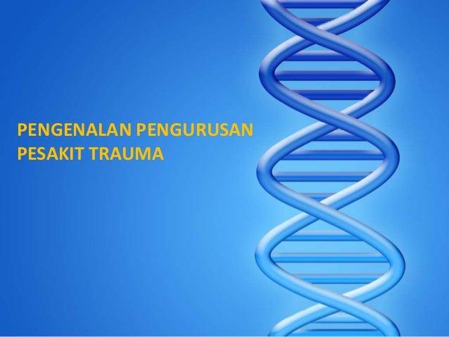 Pengenalan pengurusan pesakit trauma