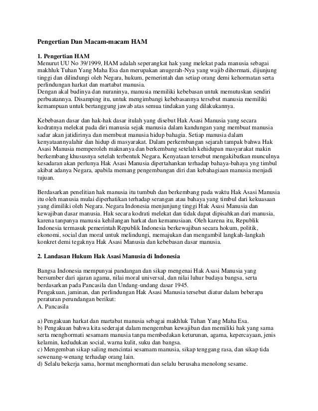 Pengertian Dan Macam-macam HAM 1. Pengertian HAM Menurut UU No 39/1999, HAM adalah seperangkat hak yang melekat pada manus...
