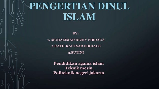 Pengertian dinul islam ppt