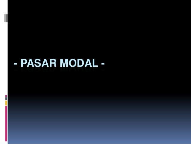- PASAR MODAL -