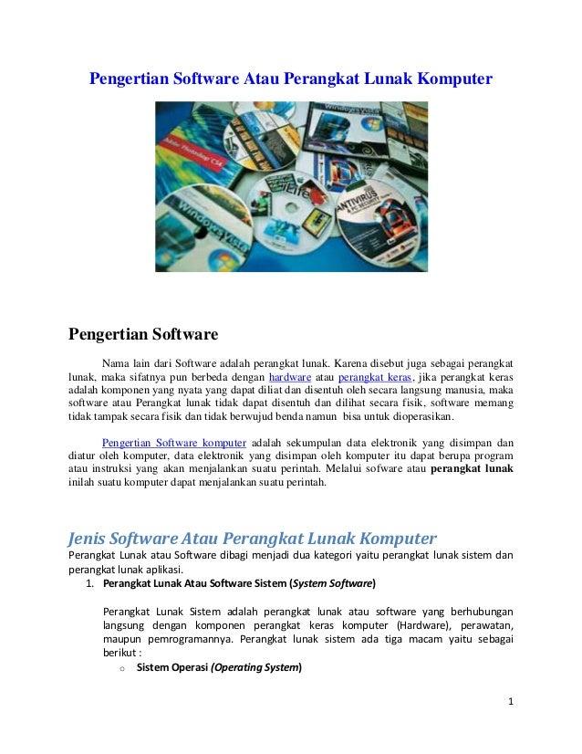 Pengertian Software Atau Perangkat Lunak KomputerPengertian Software        Nama lain dari Software adalah perangkat lunak...