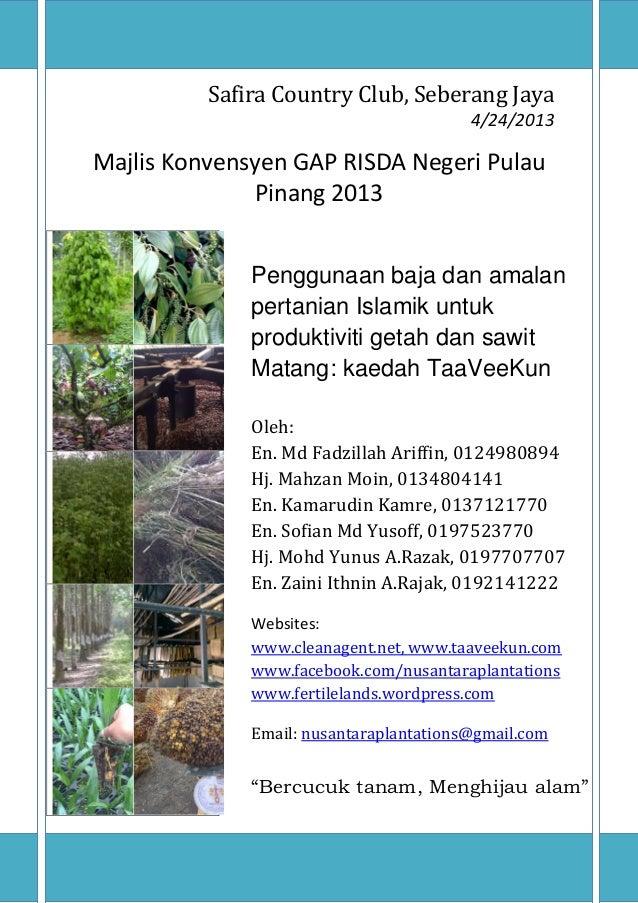 NUSANTARA PLANTATIONS SDN. BHD. www.fertilelands.wordpress.com 0 Safira Country Club, Seberang Jaya 4/24/2013 Majlis Konve...