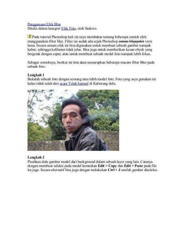 Penggunaan Efek Blur Ditulis dalam kategori Efek Foto, oleh Sadewo Pada tutorial Photoshop kali ini saya membahas tentang ...
