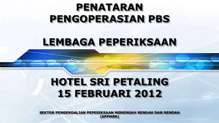 Pengoperasian pbs 2012