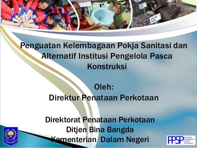 Penguatan Kelembagaan Pokja Sanitasi di Daerah