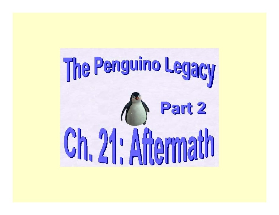 The Penguino Legacy Ch. 21B: Aftermath