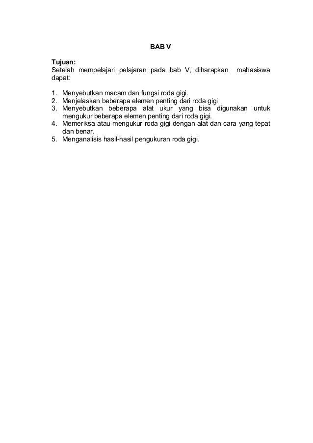 BAB V Tujuan: Setelah mempelajari pelajaran pada bab V, diharapkan dapat:  mahasiswa  1. Menyebutkan macam dan fungsi roda...