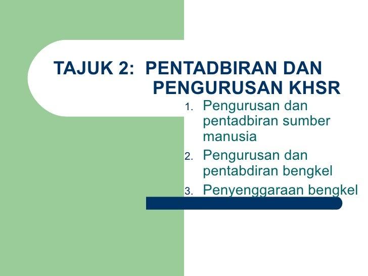Pengurusan Bengkel KH (PGSRBM08)