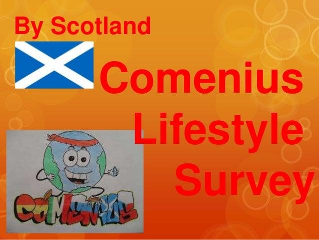 By Scotland      Comenius       Lifestyle         Survey