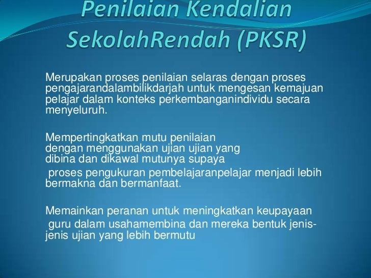 Penilaian kendalian sekolah rendah (pksr)
