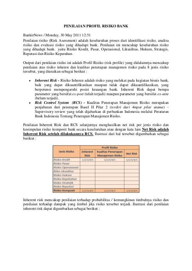 PENILAIAN PROFIL RISIKO BANK BankirNews / Monday, 30 May 2011 12:51 Penilaian risiko (Risk Asessment) adalah keseluruhan p...