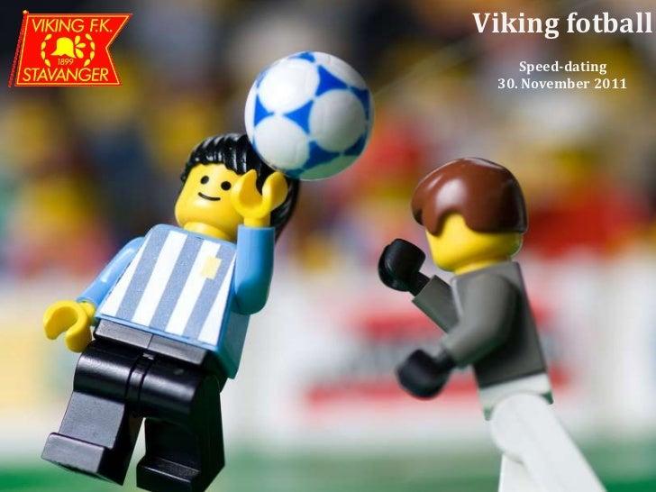 Viking fotball    Speed-dating 30. November 2011