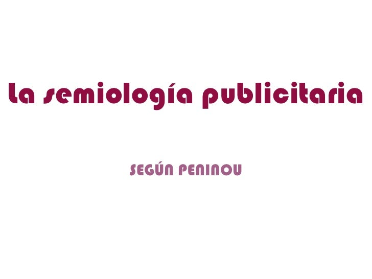 Peninou y la Semiótica de la Publicidad