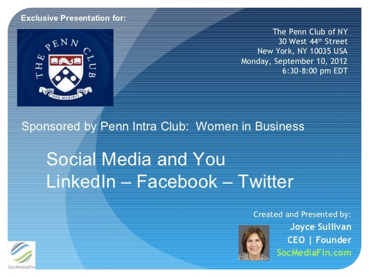 Exclusive Presentation for:                                           The Penn Club of NY                                 ...