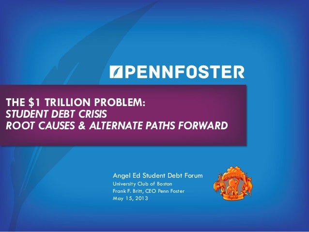 Angel Ed, The $1 Trillion Problem: Student Debt Crisis ...