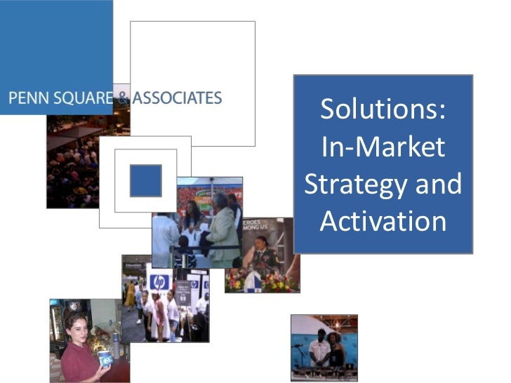 Solutions:In-Market Strategy and Activation<br />