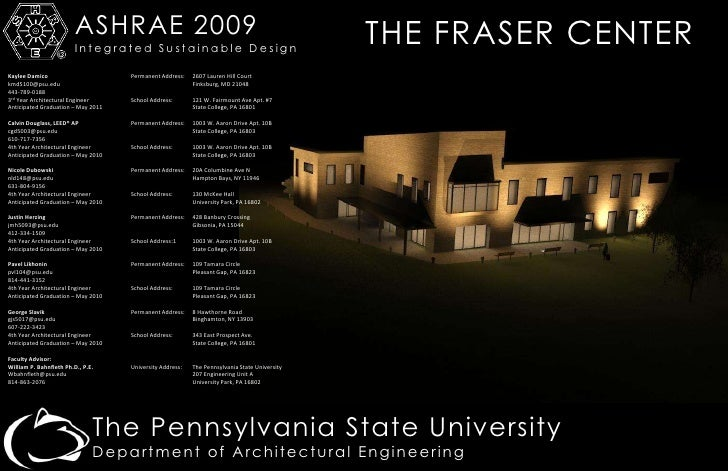 ASHRAE 2009<br />Integrated Sustainable Design<br />THE FRASER CENTER<br />Kaylee Damico		Permanent Address:	2607 Lauren H...