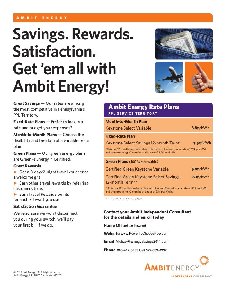 a m b i t               e n e r g ySavings. Rewards.Satisfaction.Get 'em all withAmbit Energy!Great Savings — Our rates ar...
