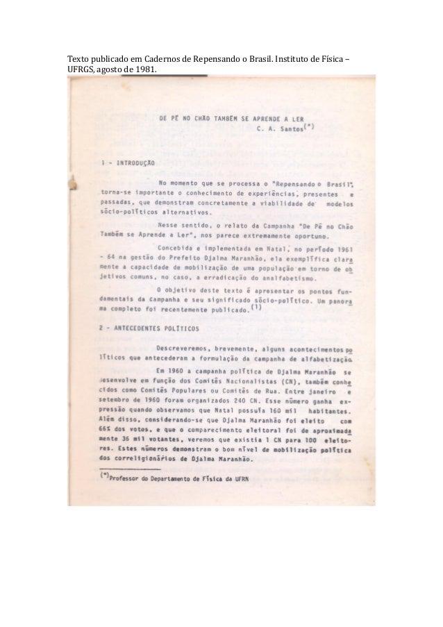Texto  publicado  em  Cadernos  de  Repensando  o  Brasil.  Instituto  de  Física  –   UFRGS,  a...