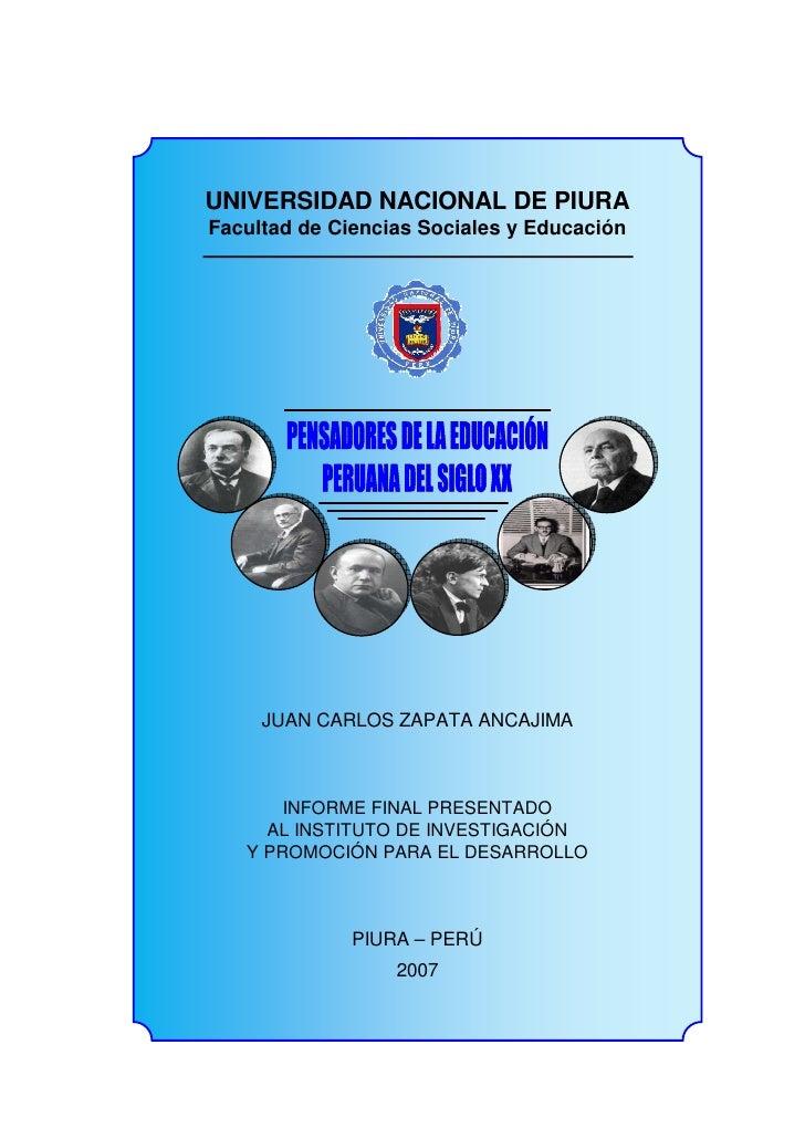 UNIVERSIDAD NACIONAL DE PIURA Facultad de Ciencias Sociales y Educación          JUAN CARLOS ZAPATA ANCAJIMA           INF...