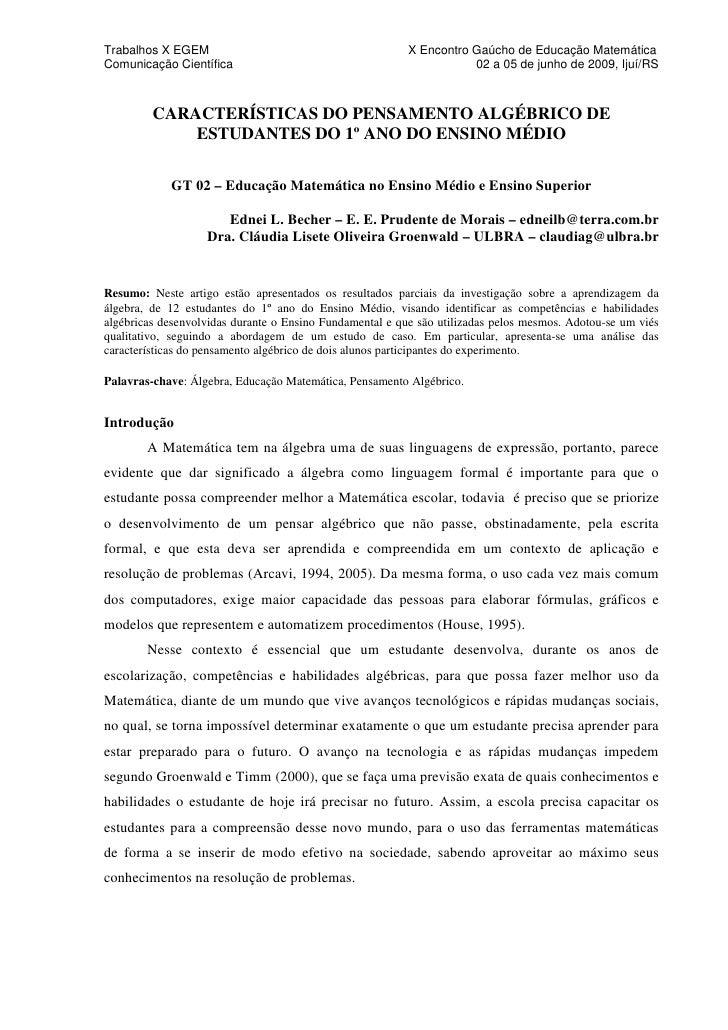 Trabalhos X EGEM                                          X Encontro Gaúcho de Educação Matemática Comunicação Científica ...