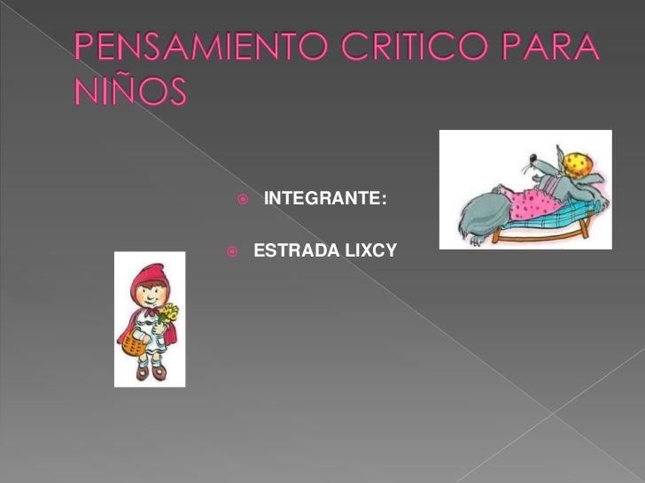    INTEGRANTE:   ESTRADA LIXCY