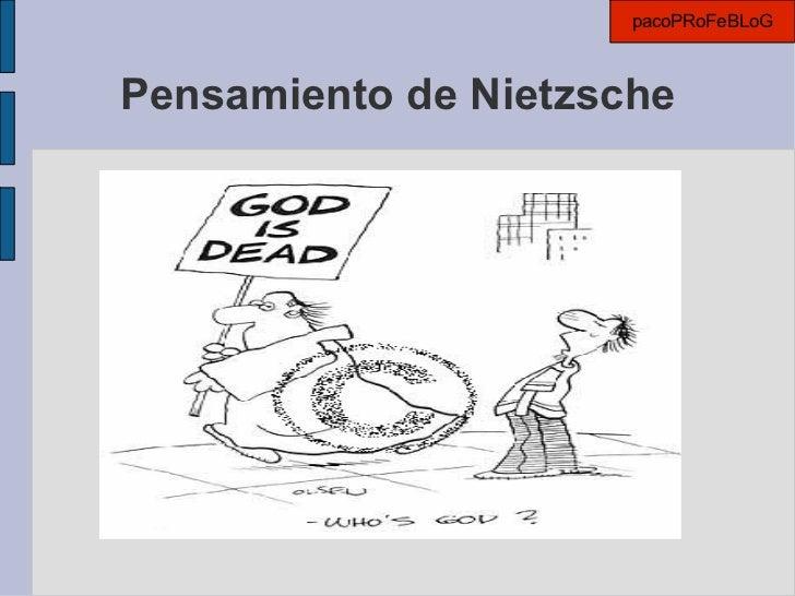Pensamiento de Nietzsche pacoPRoFeBLoG
